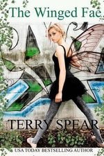 The Winged Fae : The World of Fae - Terry Spear