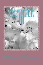 Chanter III : Poems & Lyrics - William O'Connor
