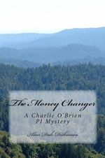 The Money Changer - MR Alan Dale Dickinson