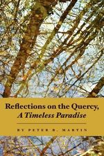 Reflections on the Quercy, a Timeless Paradise - Peter B Martin