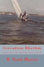 Circadian Rhythm - MR Robert Scott Morris