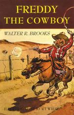Freddy the Cowboy - Walter R Brooks