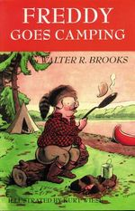 Freddy Goes Camping - Walter R Brooks