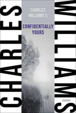 Confidentially Yours - Charles Williams