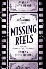 Missing Reels - Farran Smith Nehme