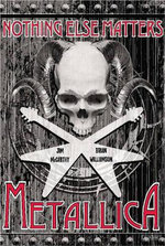 Metallica: Nothing Else Matters : The Graphic Novel - Jim McCarthy