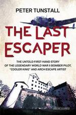 The Last Escaper - Peter Tunstall