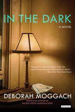 In the Dark - Deborah Moggach
