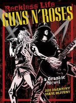 Guns 'n' Roses : The Graphic Novel - Jim McCarthy