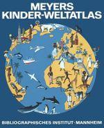 Meyers Kinder-Weltatlas - Erwin Konnecke
