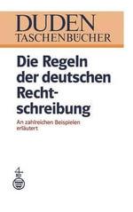 Die Regeln Der Deutschen Rechtschreibung - Wolfgang Mentrup