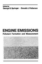 Engine Emissions : Pollutant Formation and Measurement