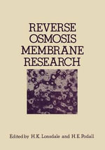 Reverse Osmosis Membrane Research : Based on the Symposium on