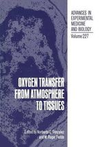 Oxygen Transfer from Atmosphere to Tissues : Advances in Experimental Medicine and Biology
