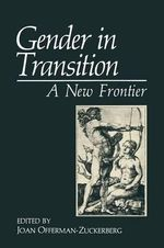 Gender in Transition : A New Frontier