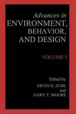 Advances in Environment, Behavior, and Design : Volume 3
