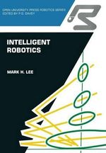 Intelligent Robotics - Mark H Lee