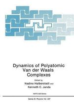 Dynamics of Polyatomic Van Der Waals Complexes