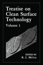 Treatise on Clean Surface Technology : Volume 1