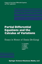 Partial Differential Equations and the Calculus of Variations : Essays in Honor of Ennio De Giorgi - COLOMBINI