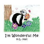 I'm Wonderful Me - H. L. Hall