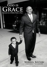 God Is Grace : Lessons to a Father from a Son - Warren Bolton