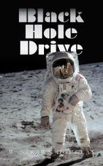 Black Hole Drive - W. Strawn Douglas