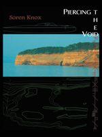 Piercing the Void - Soren Knox