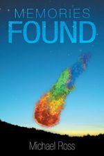 Memories Found - Michael Ross