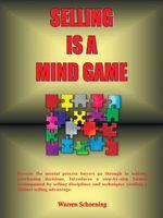 Selling Is A Mind Game - Warren Schoening