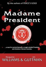 Madame President - Marguerite Williams