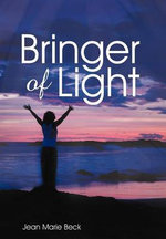 Bringer of Light - Jean Marie Beck