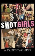Shot Girls - Vanity Wonder