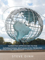 Narrative Approaches to the International Mathematical Problems. - Steve Dinh a.k.a. Vo Duc Dien