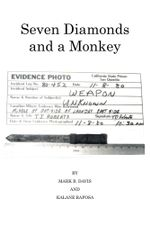 Seven Diamonds and a Monkey - Mark B. Davis