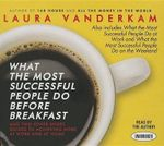 What the Most Successful People Do Before Breakfast : And Two Other Short Guides to Achieving More at Work and at Home - Laura VanderKam