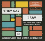 They Say, I Say : The Moves That Matter in Academic Writing - University Gerald Graff