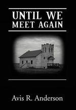 Until We Meet Again - A. R. Anderson