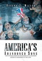 America's Abandoned Sons - Robert S. Miller
