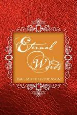 Eternal Words - Paul Mitchell Johnson