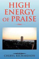 High Energy of Praise - Cheryl Richardson
