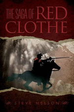 The Saga of Red Clothe - Steve Nelson