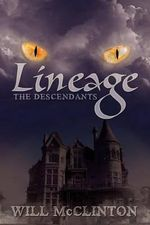Lineage : The Descendants - Will McClinton