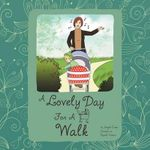 A Lovely Day for a Walk - Angela Evans