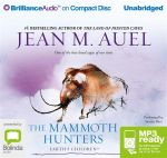 The mammoth hunters (MP3) : Earth's children series #3 - Jean M Auel
