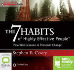 The 7 Habits Of Highly Effective People : Powerful Lessons In Personal Change (Mp3) - Stephen R. Covey