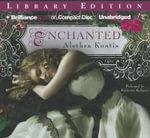 Enchanted - Alethea Kontis