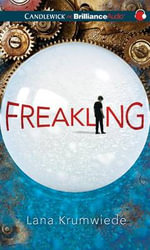 Freakling : Psi Chronicles - Lana Krumwiede