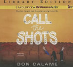 Call the Shots - Don Calame
