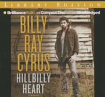 Hillbilly Heart - Billy Ray Cyrus